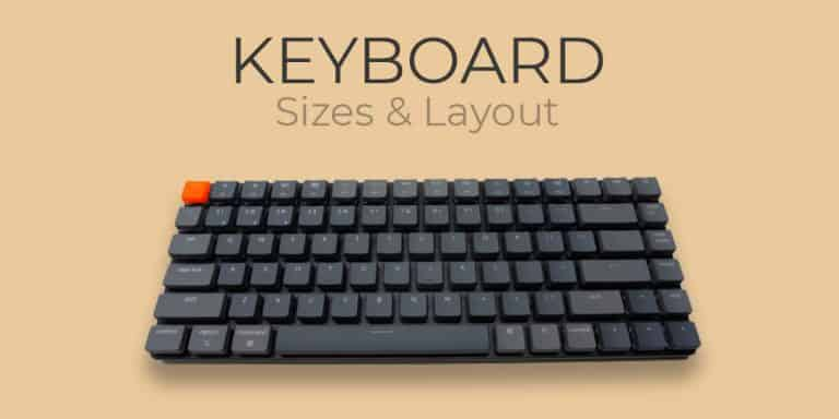 Keyboard Sizes & Layout: The Complete Guide