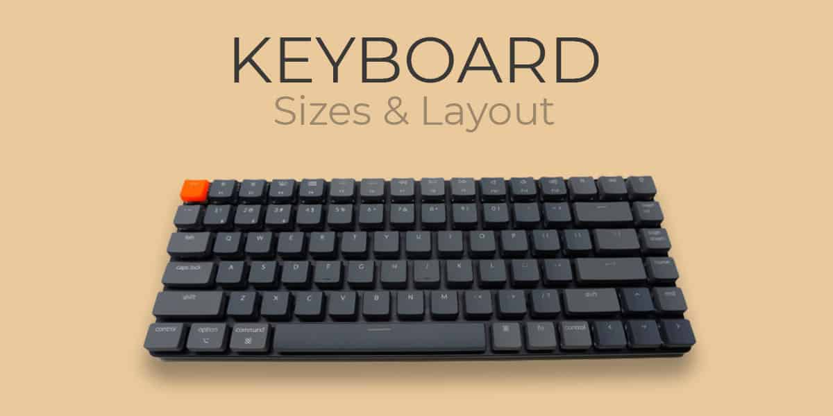 Keyboard Sizes and Layout
